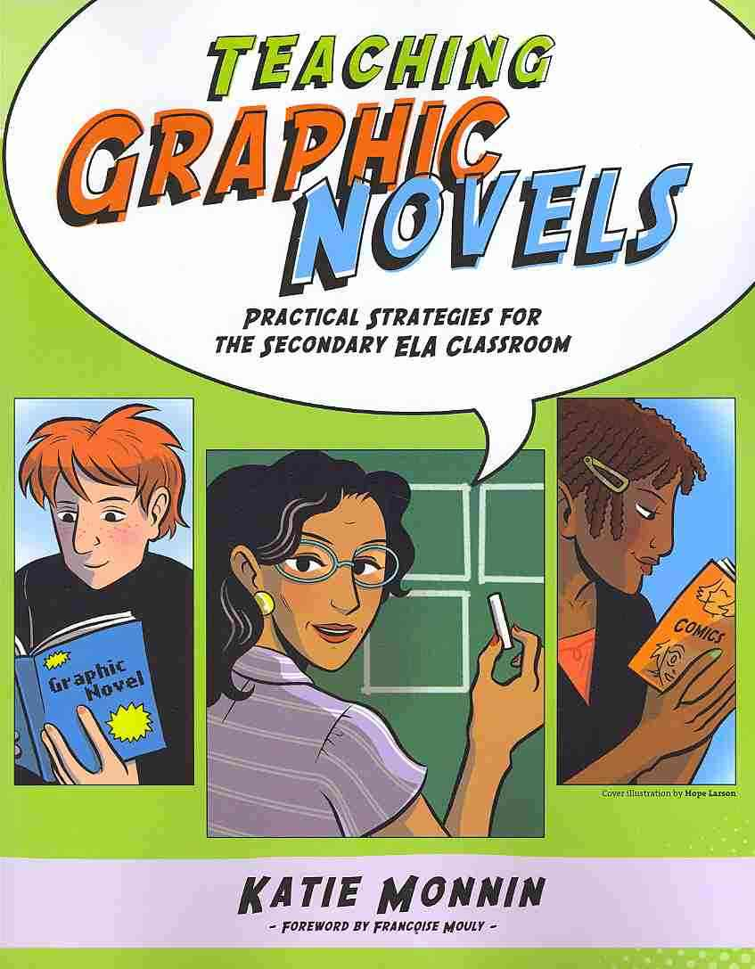 Teaching Graphic Novels By Monnin, Kate